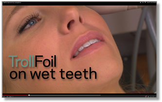 TrollFoil Articulating Foil on wet teeth